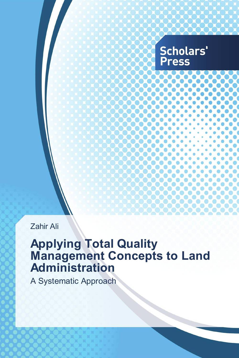 Applying Total Quality Management Concepts to Land Administration total quality management