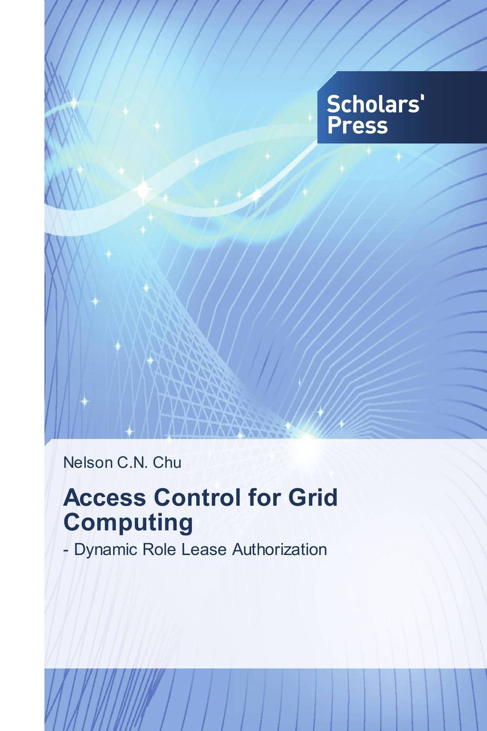Access Control for Grid Computing admin manage access