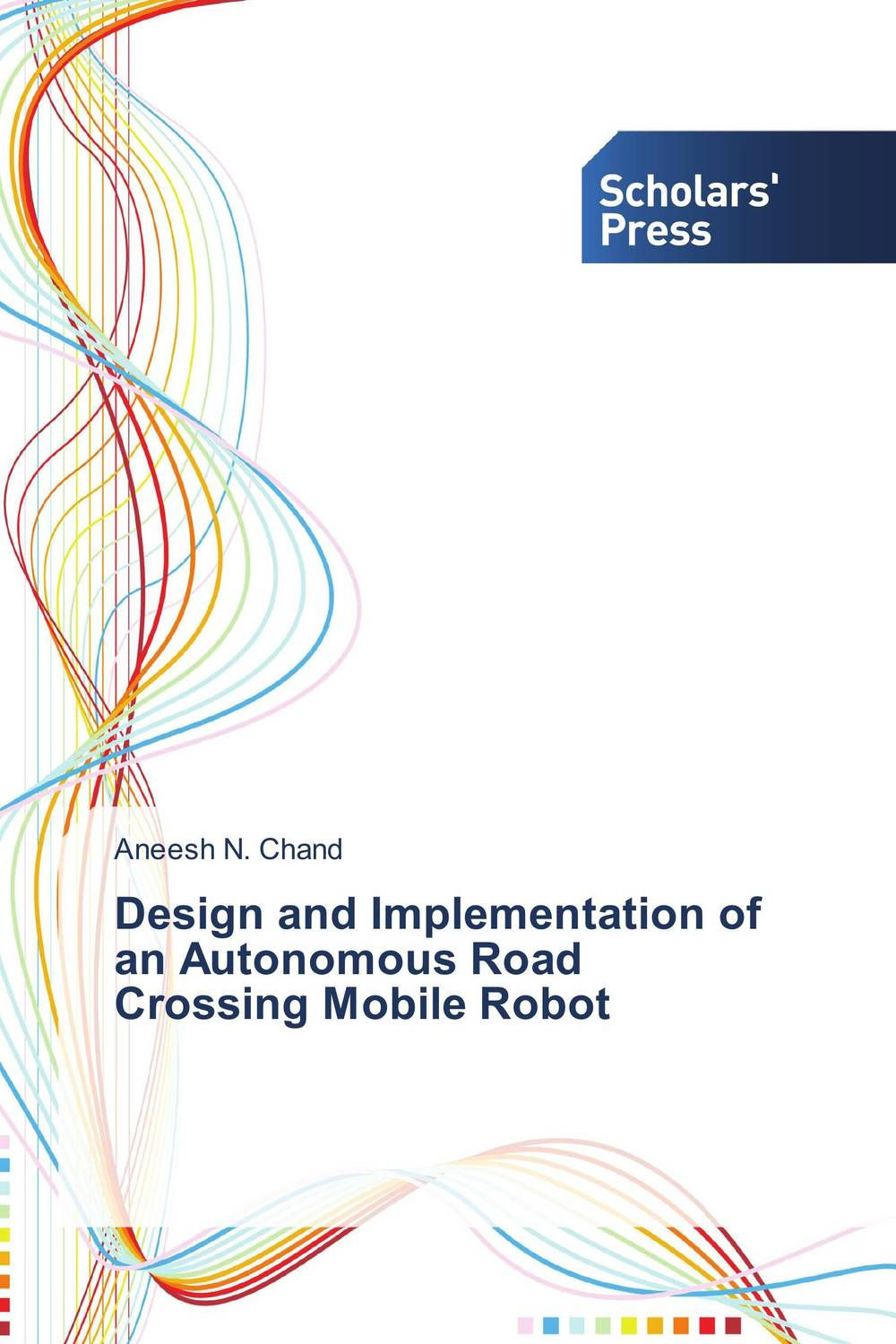 Design and Implementation of an Autonomous Road Crossing Mobile Robot mpso and mga approaches for mobile robot navigation