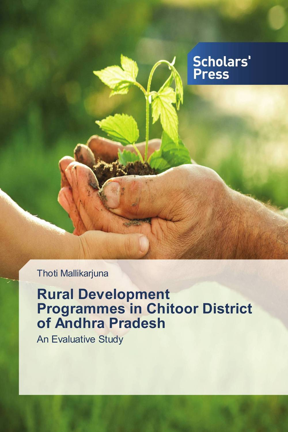 Rural Development Programmes in Chitoor District of Andhra Pradesh poverty and development in rural india