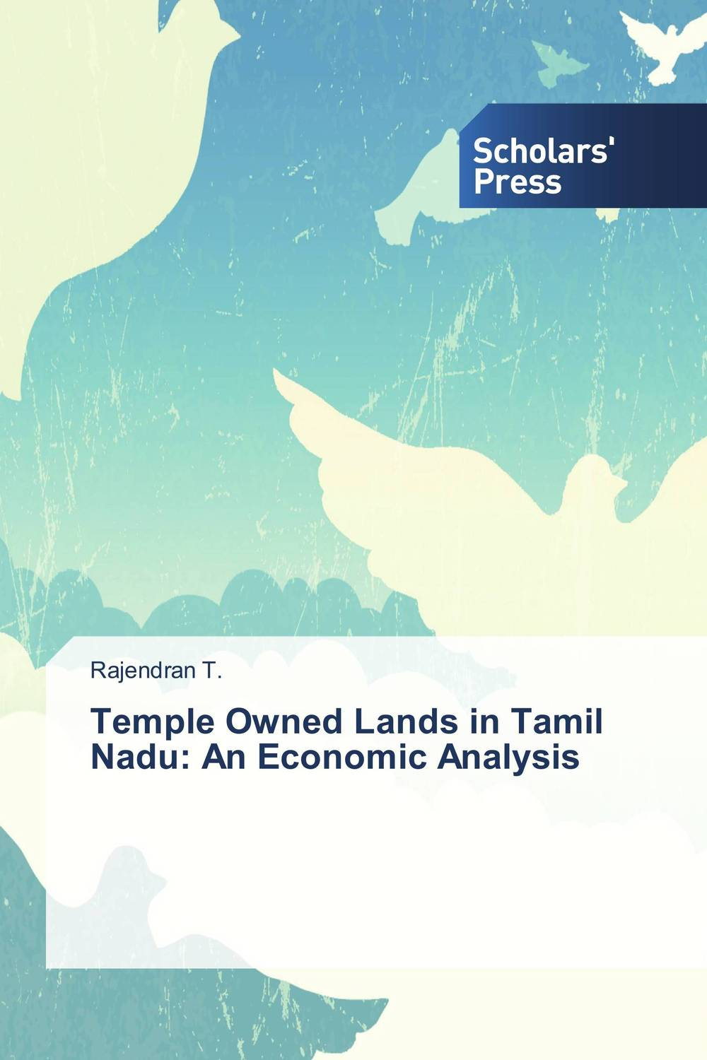 Temple Owned Lands in Tamil Nadu: An Economic Analysis the failure of economic nationalism in slovenia s transition