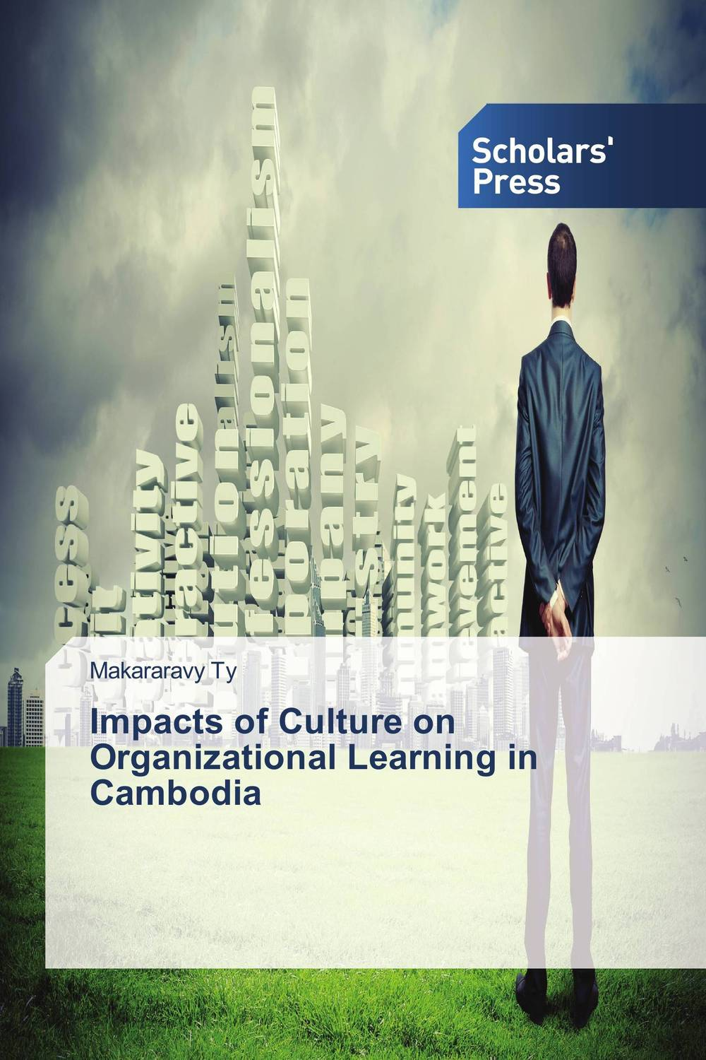 Impacts of Culture on Organizational Learning in Cambodia peter schein organizational culture and leadership