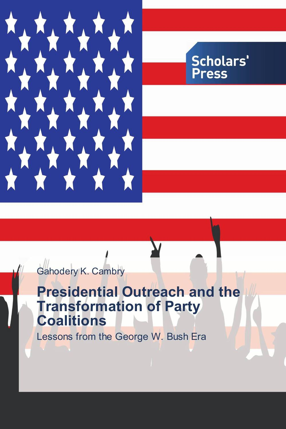 Presidential Outreach and the Transformation of Party Coalitions