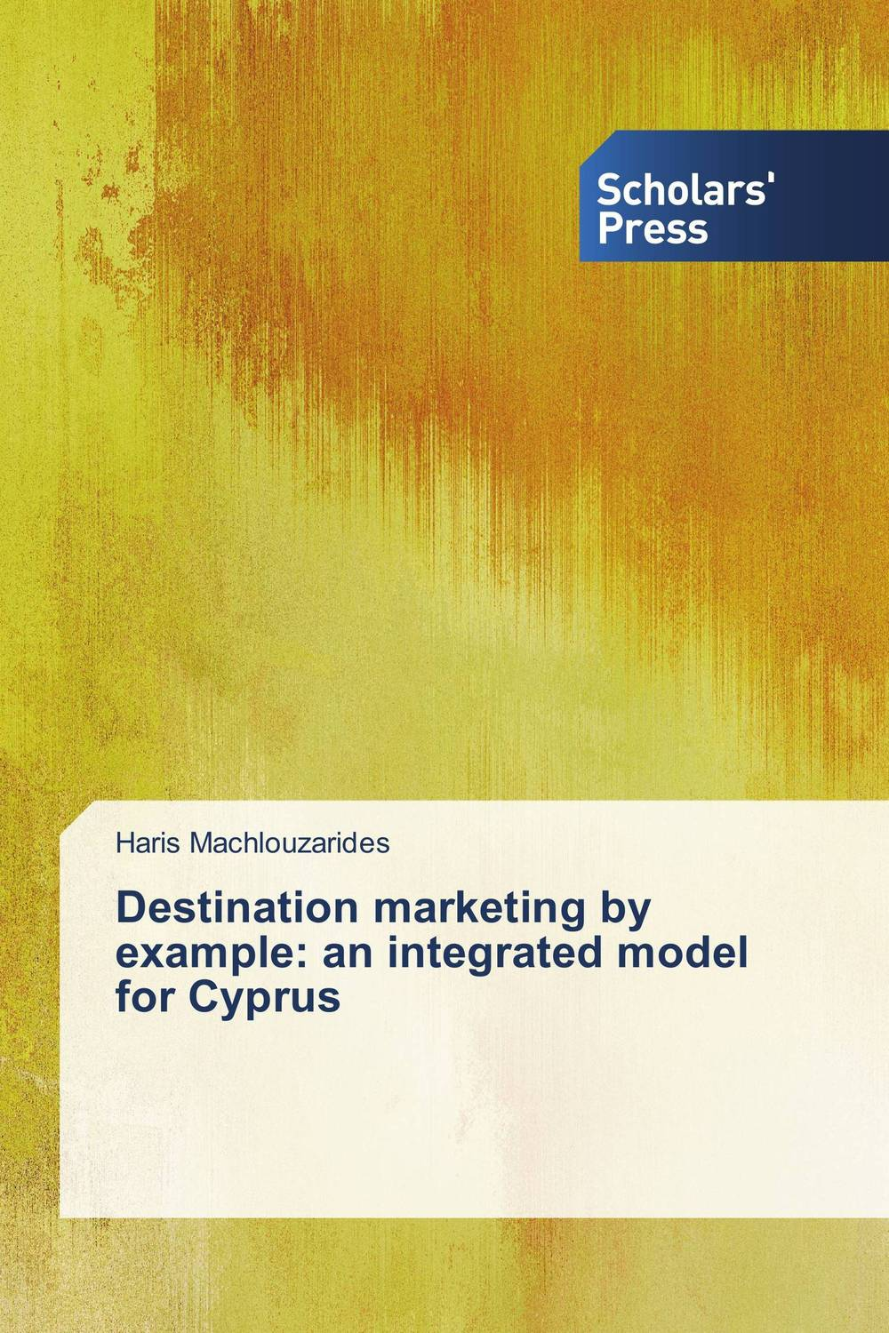 Destination marketing by example: an integrated model for Cyprus marketing
