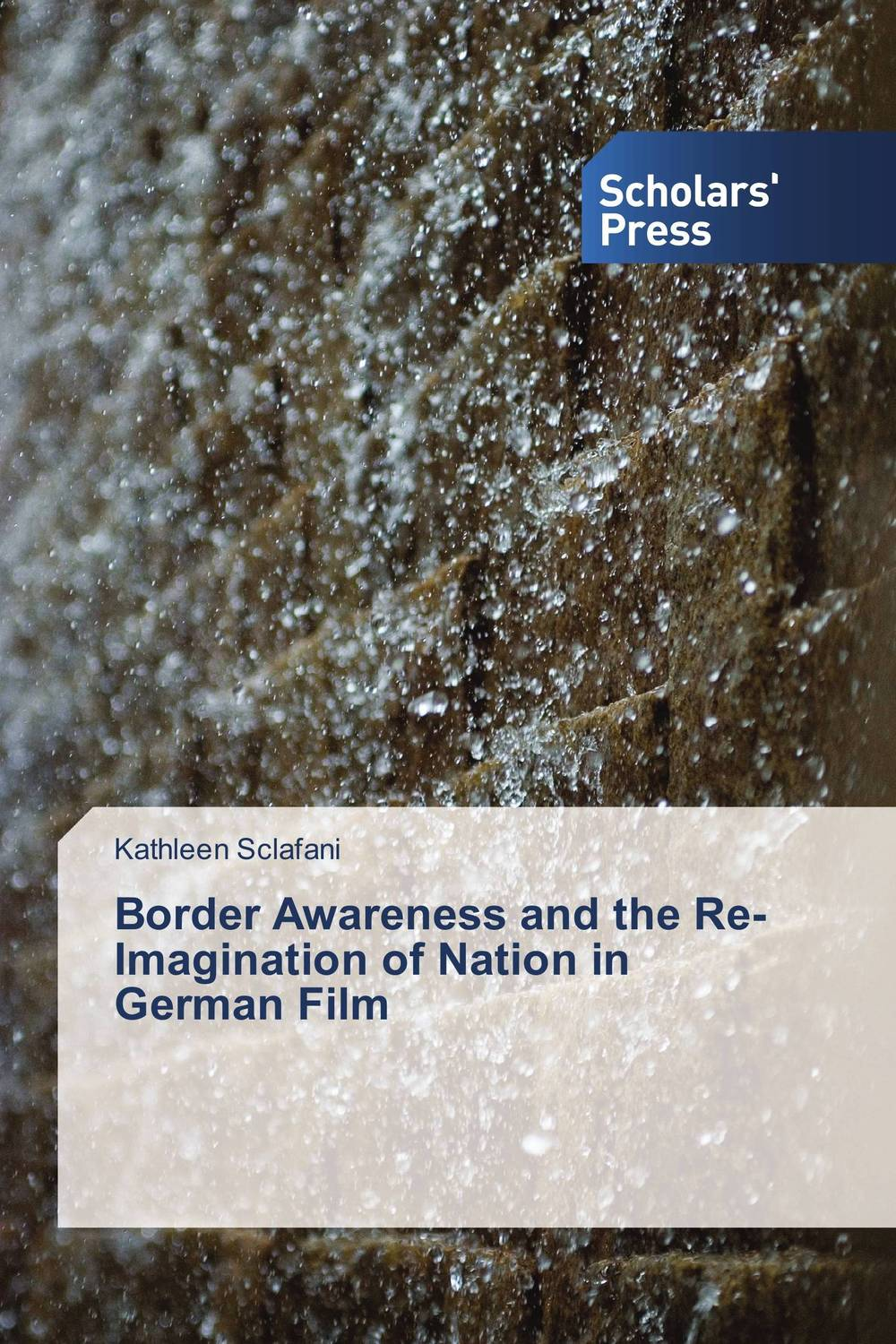 Border Awareness and the Re-Imagination of Nation in German Film re establishing identity