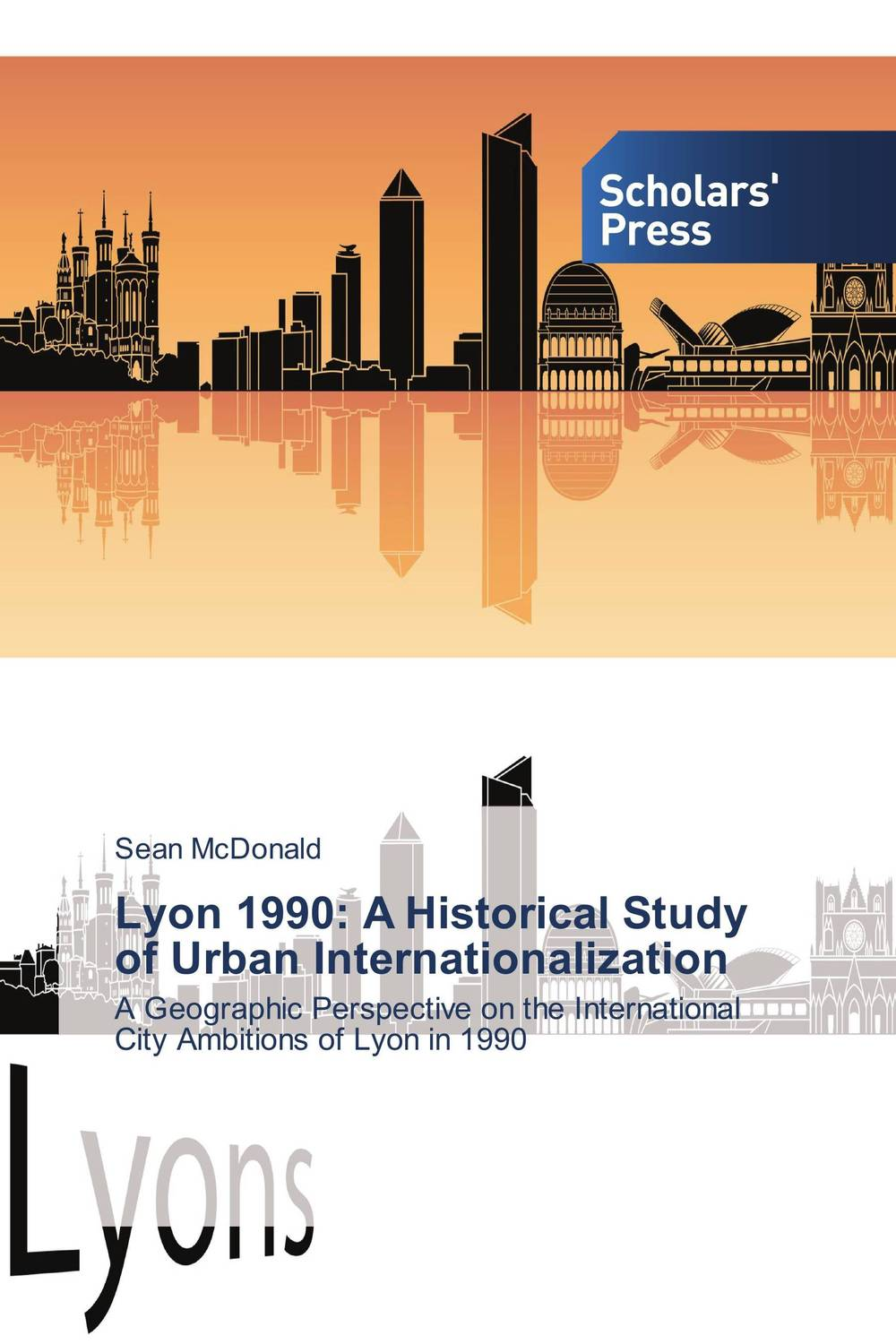 Lyon 1990: A Historical Study of Urban Internationalization a study of the religio political thought of abdurrahman wahid