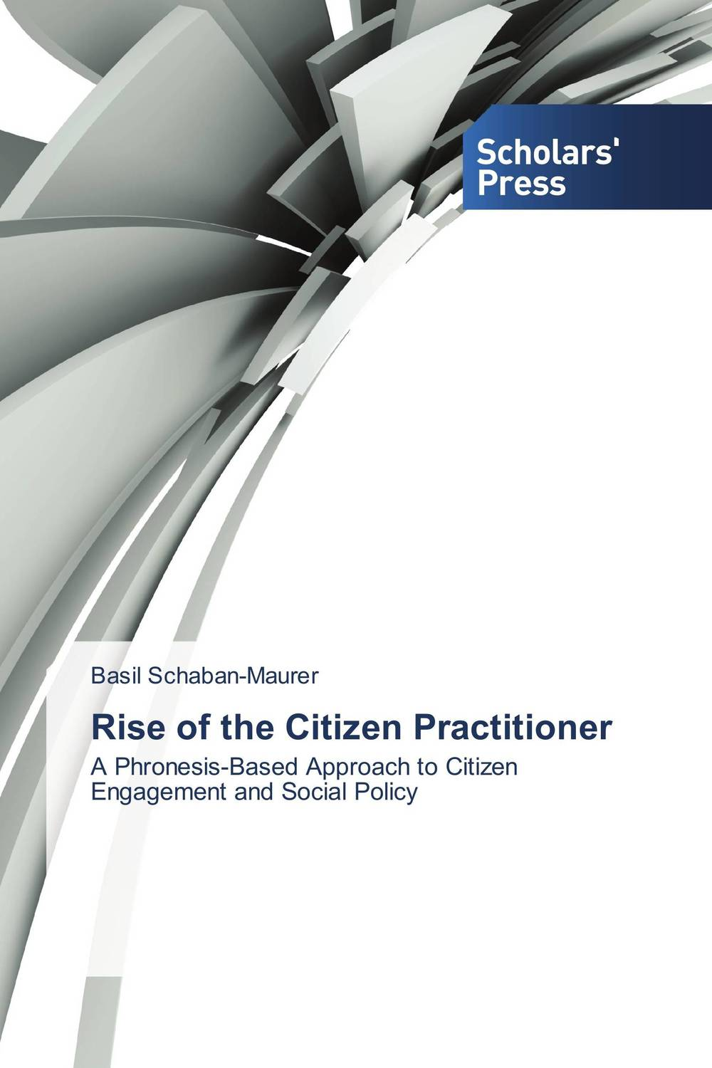 Rise of the Citizen Practitioner the challenges of decentralization in promoting citizen participation