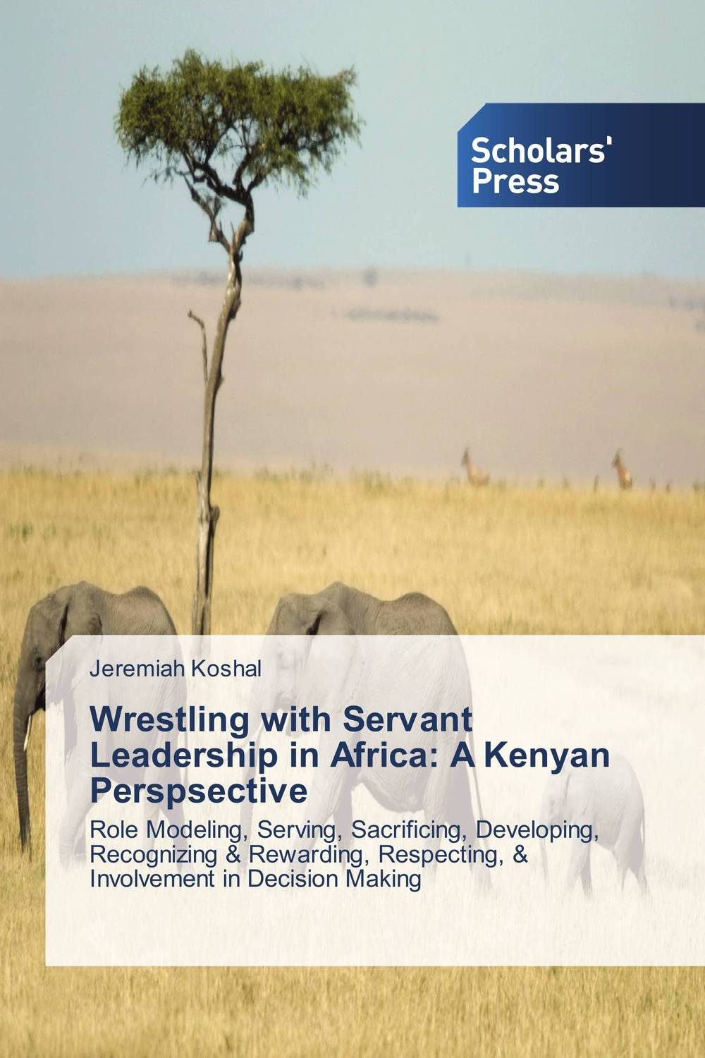 Wrestling with Servant Leadership in Africa: A Kenyan Perspsective thomas cleary the book of leadership and strategy