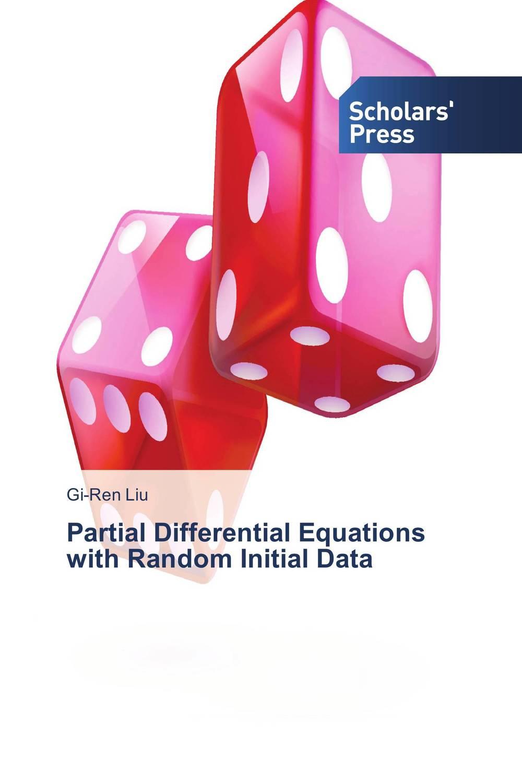 Partial Differential Equations with Random Initial Data программа gaussian купить