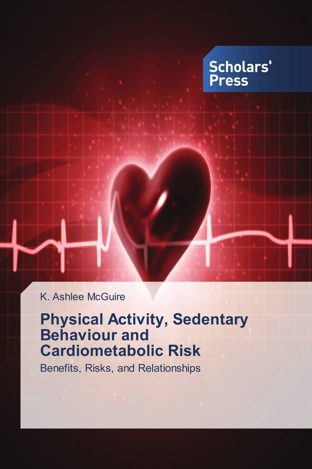Physical Activity, Sedentary Behaviour and Cardiometabolic Risk relationship between physical activity level and exercise capacity