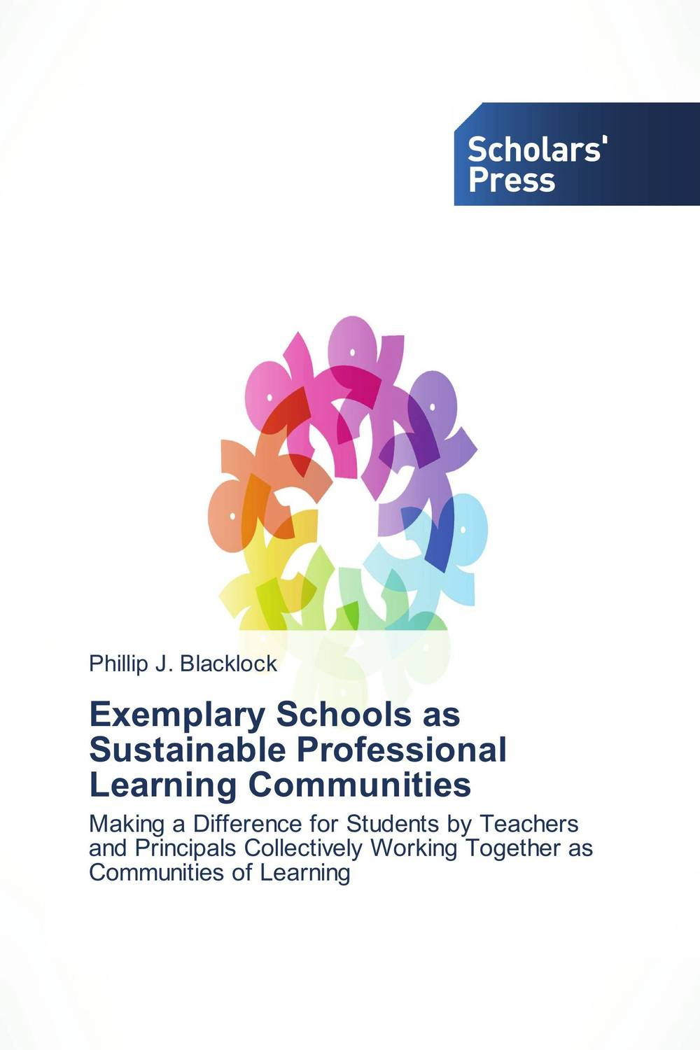 Exemplary Schools as Sustainable Professional Learning Communities teachers as team leaders in a professional learning community