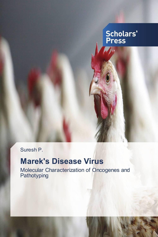 Marek's Disease Virus suresh p marek s disease virus