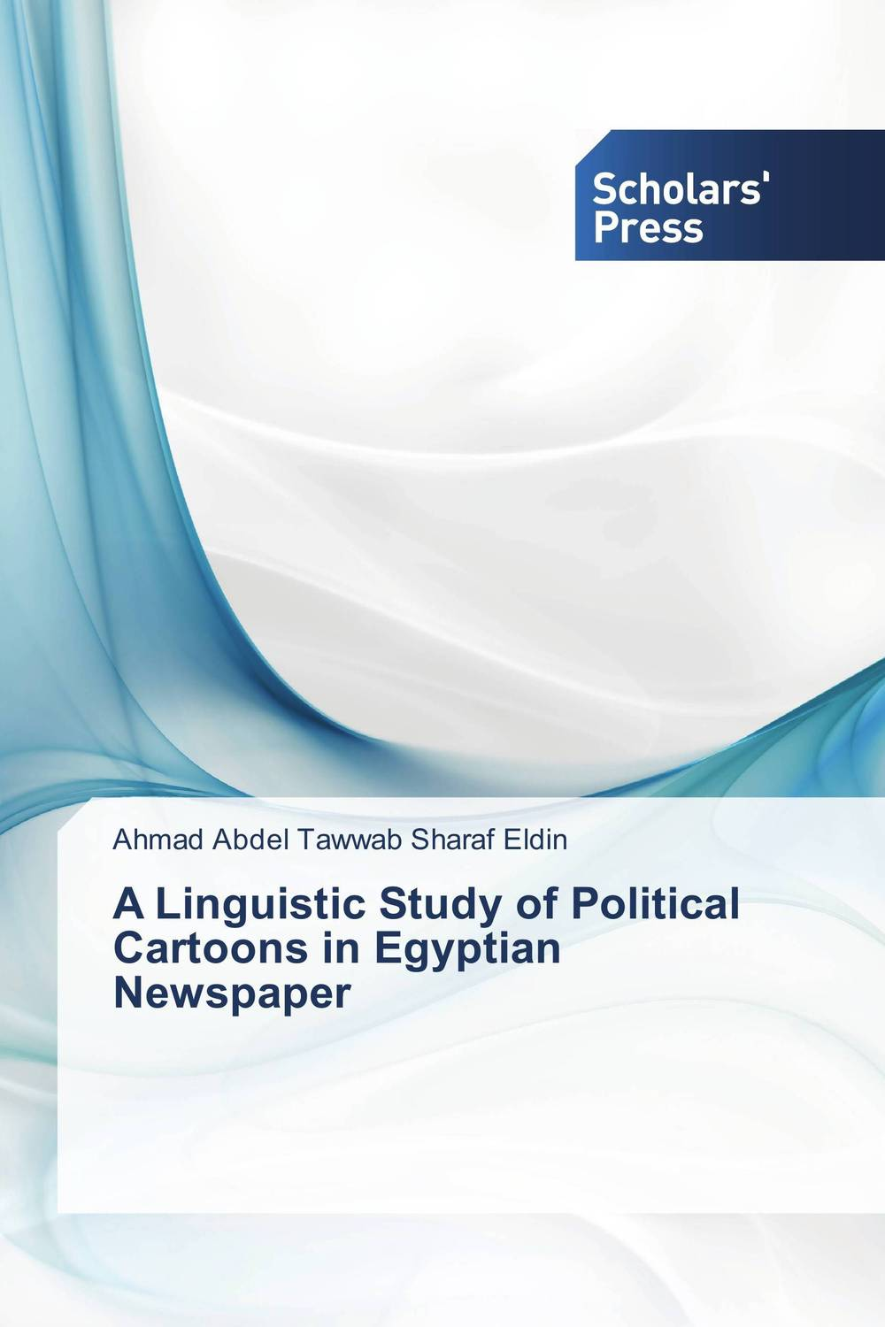 A Linguistic Study of Political Cartoons in Egyptian Newspaper linguistic variation in a multilingual setting