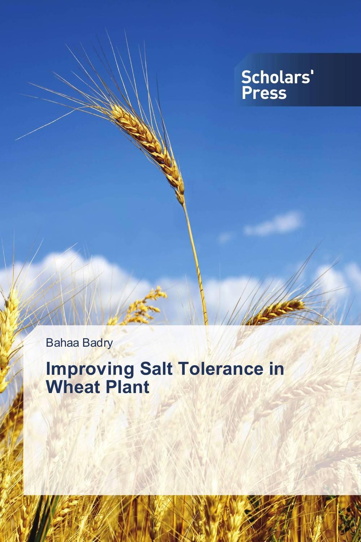 Improving Salt Tolerance in Wheat Plant purnima sareen sundeep kumar and rakesh singh molecular and pathological characterization of slow rusting in wheat