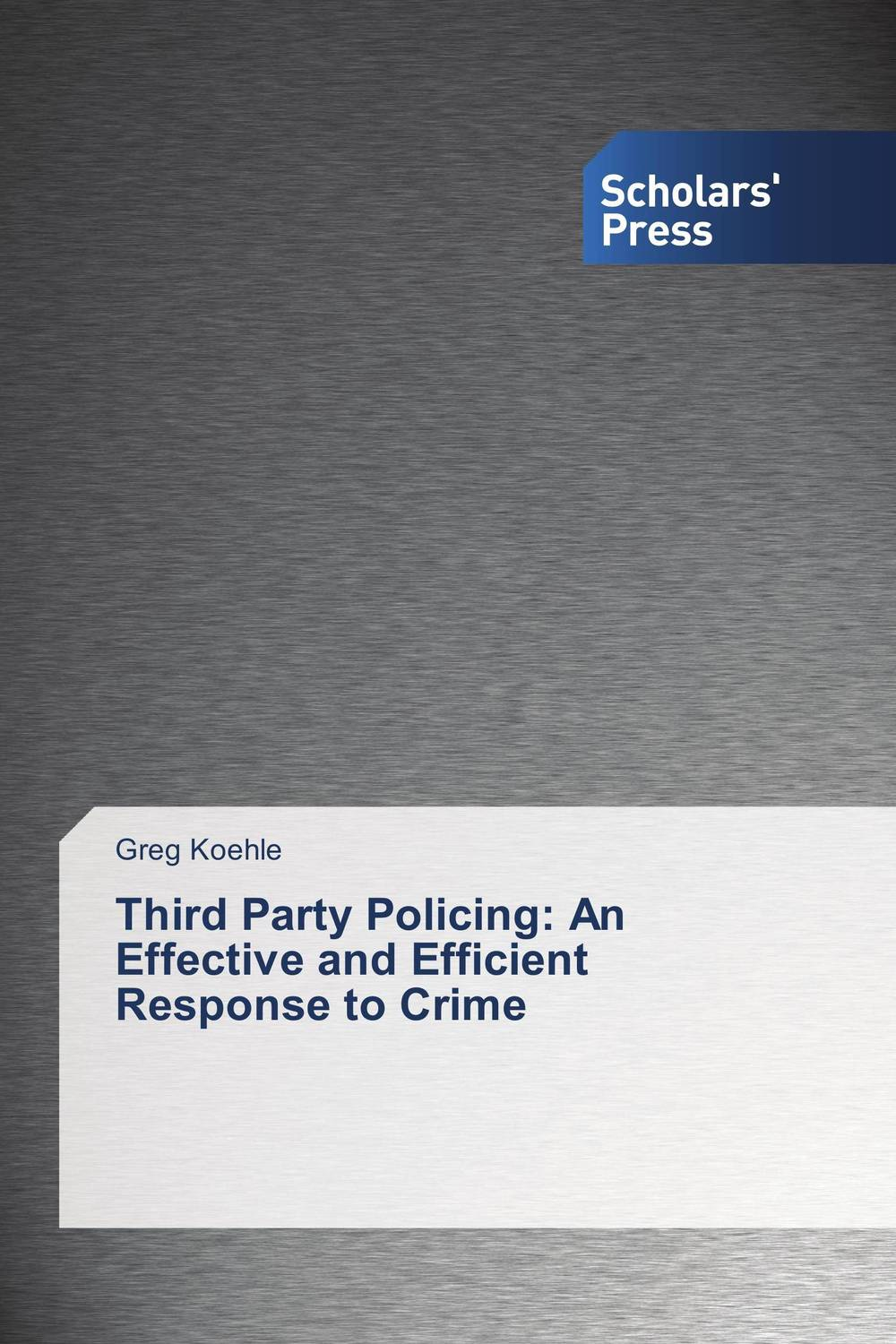Third Party Policing: An Effective and Efficient Response to Crime the fall of five book 4