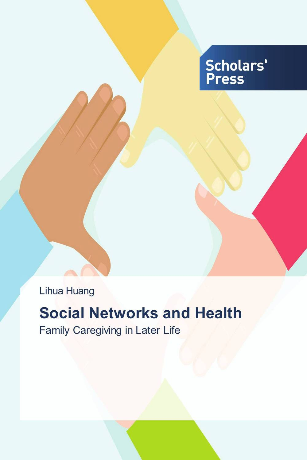 Social Networks and Health family caregiving in the new normal