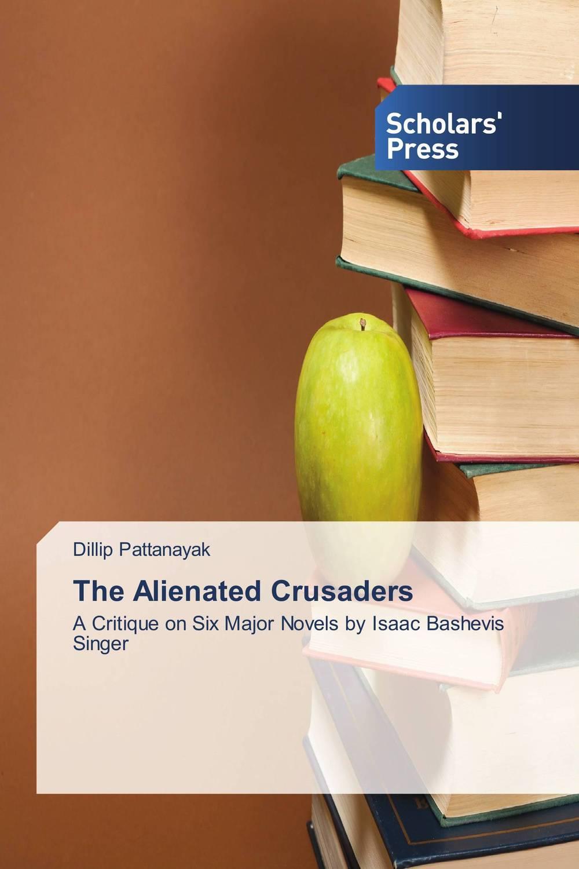 The Alienated Crusaders crusade vol 3 the master of machines