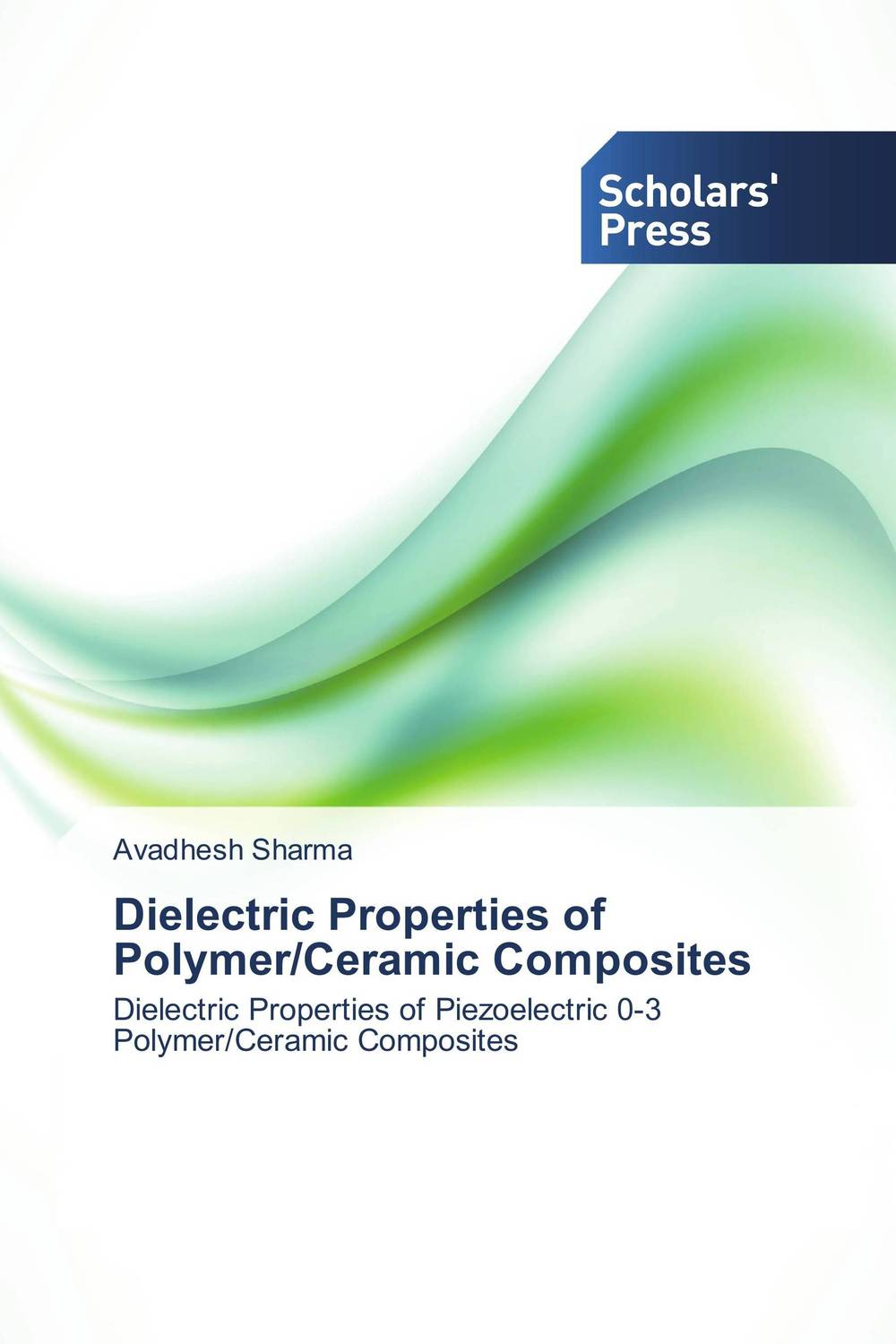 Dielectric Properties of Polymer/Ceramic Composites polymer composites for microelectronic applications