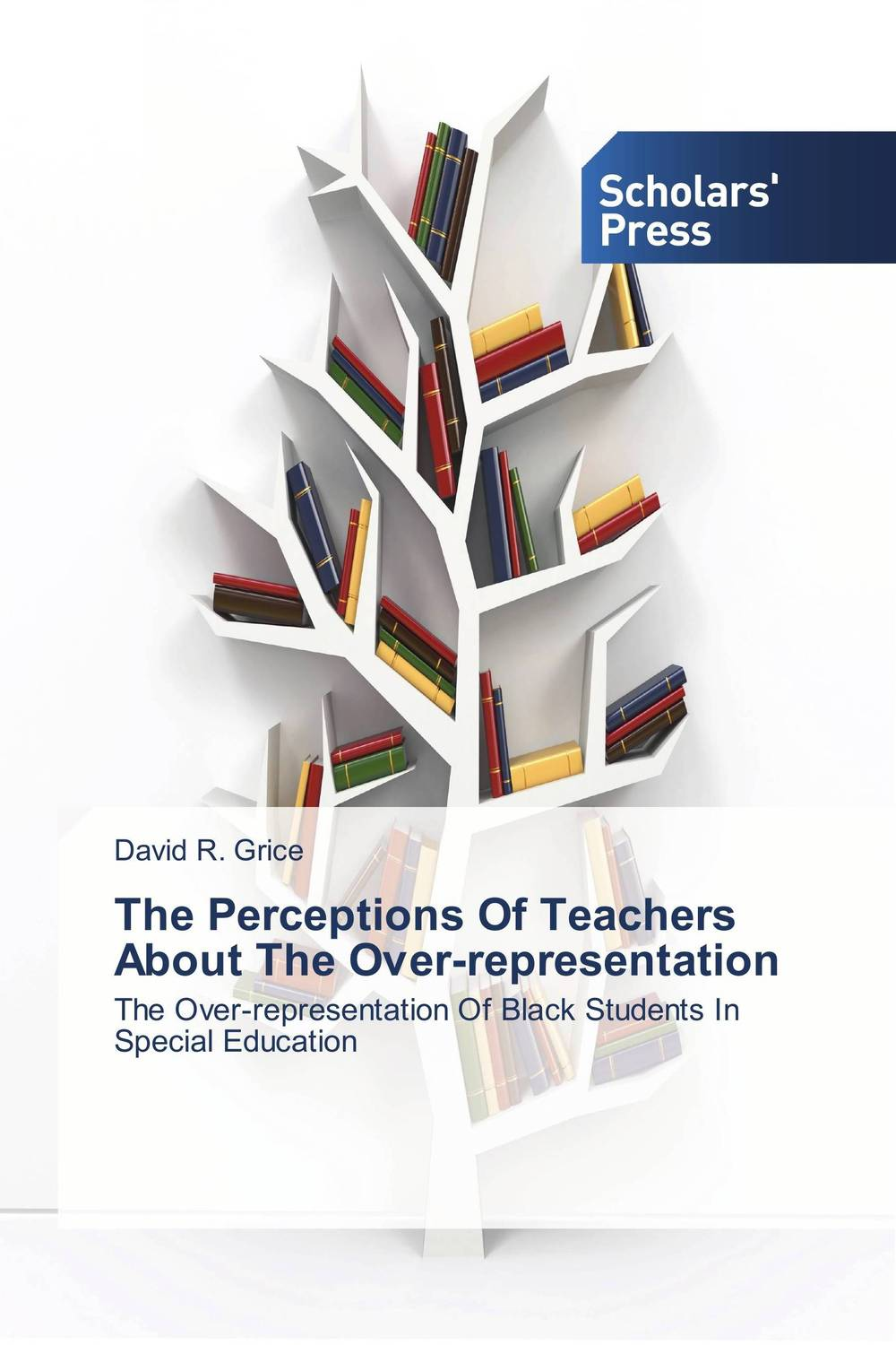 The Perceptions Of Teachers About The Over-representation kids don t want to fail – oppositional culture and the black–white achievement gap