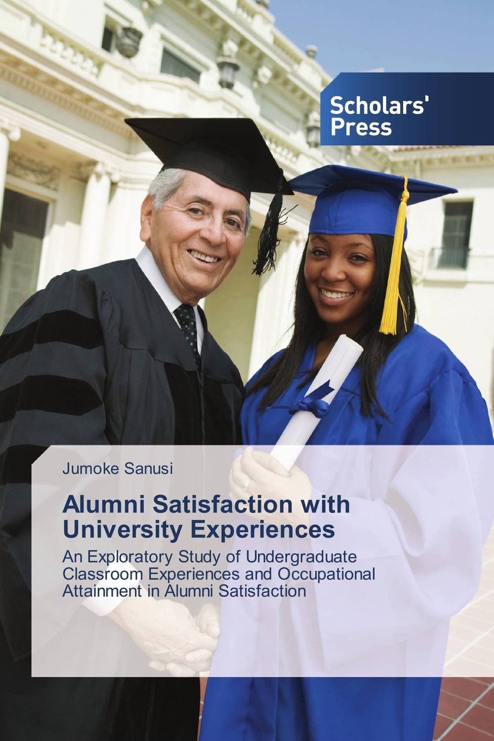 Alumni Satisfaction with University Experiences the salmon who dared to leap higher