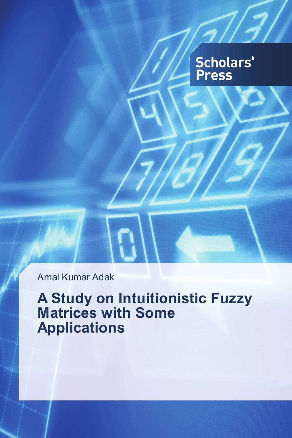 A Study on Intuitionistic Fuzzy Matrices with Some Applications intuitionistic fuzzy sets theory in decision making