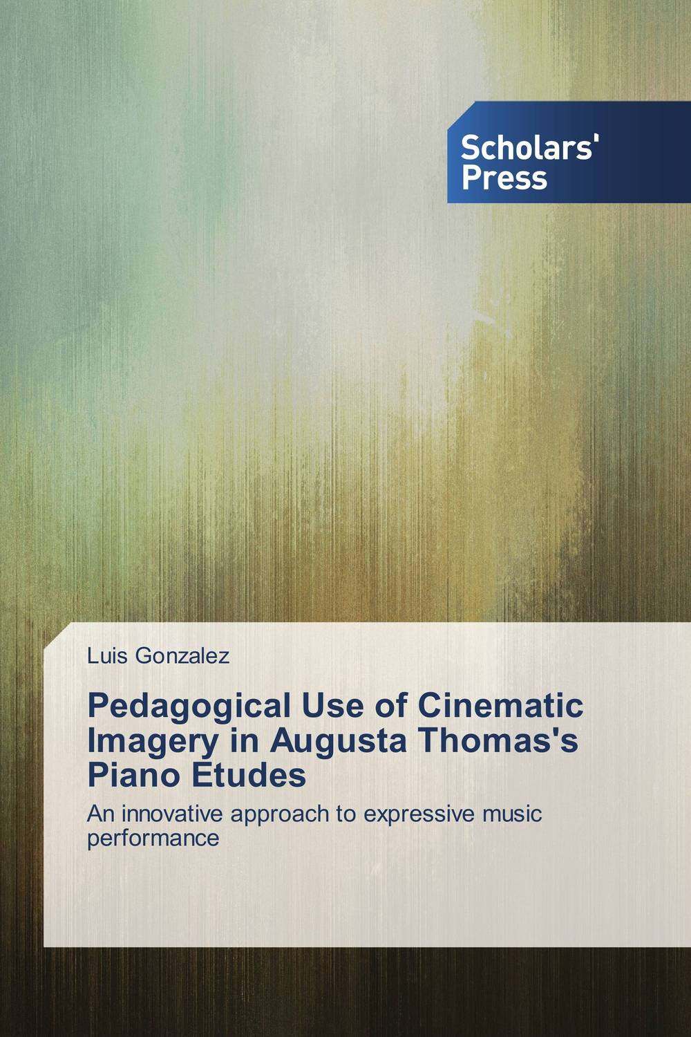 Pedagogical Use of Cinematic Imagery in Augusta Thomas's Piano Etudes the art of battlefield 1