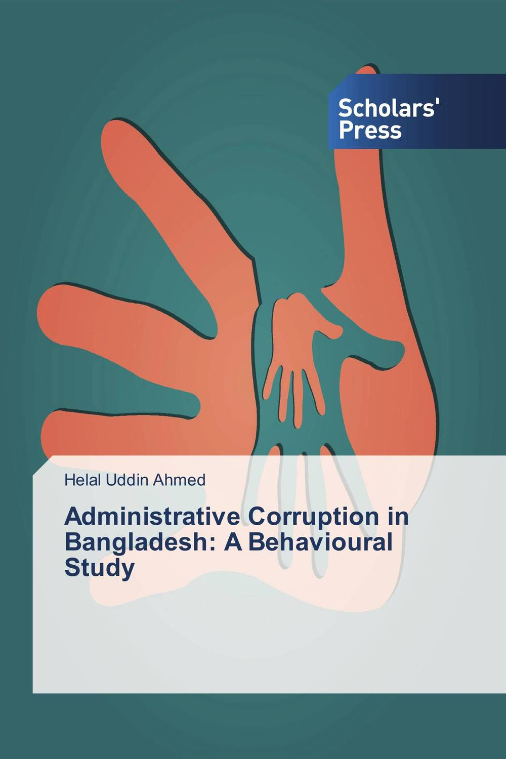 Administrative Corruption in Bangladesh: A Behavioural Study administrative corruption in bangladesh a behavioural study