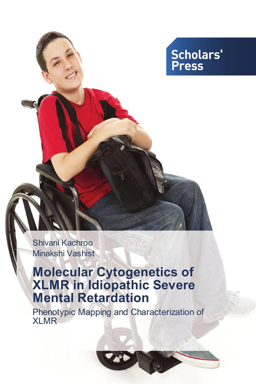 Molecular Cytogenetics of XLMR in Idiopathic Severe Mental Retardation international review of research in mental retardation 18