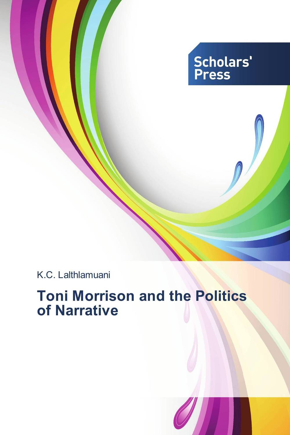 Toni Morrison and the Politics of Narrative a study of the religio political thought of abdurrahman wahid