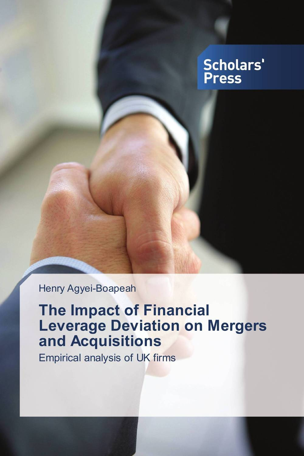 The Impact of Financial Leverage Deviation on Mergers and Acquisitions corporate governance and firm value