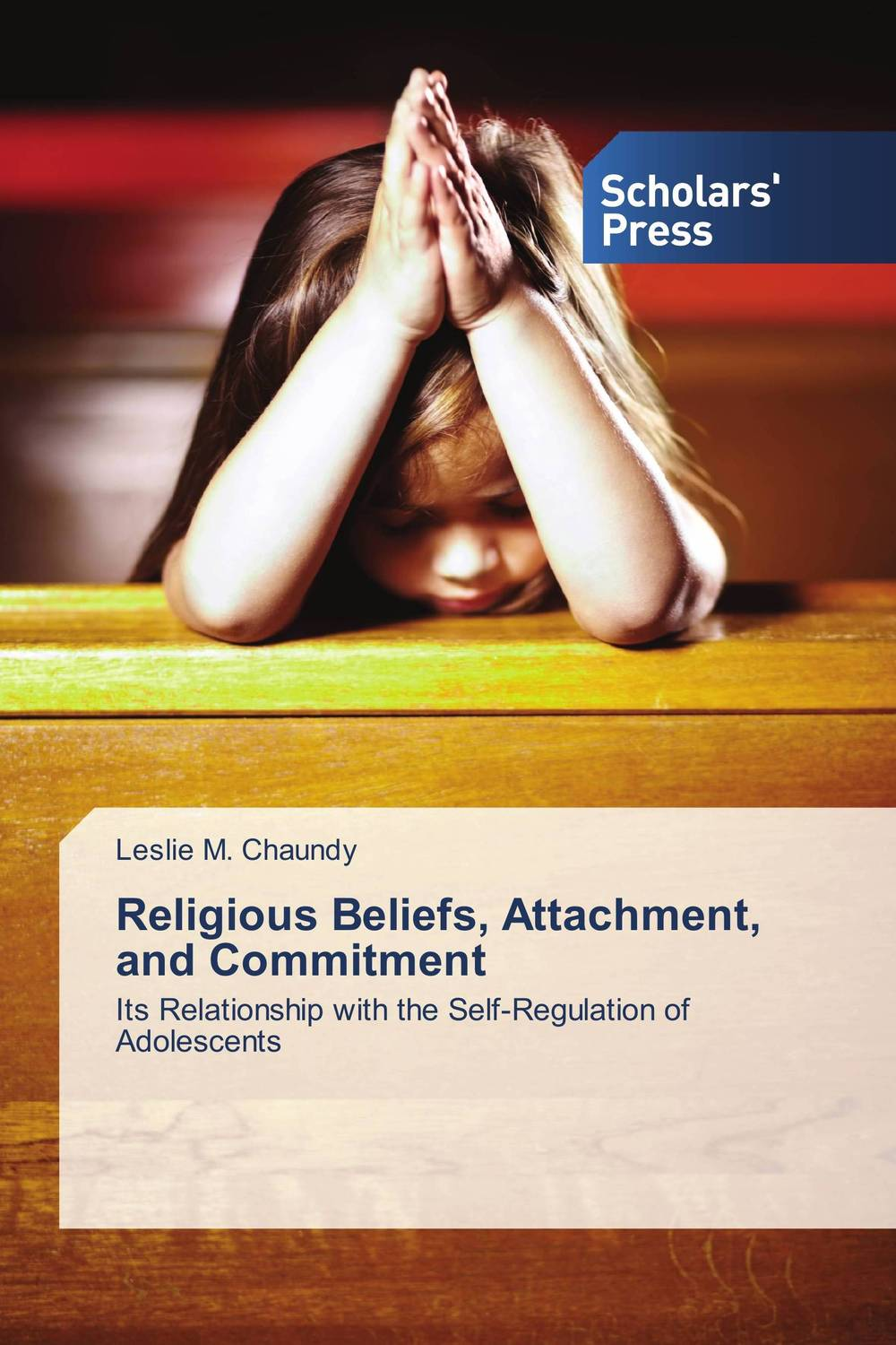 Religious Beliefs, Attachment, and Commitment
