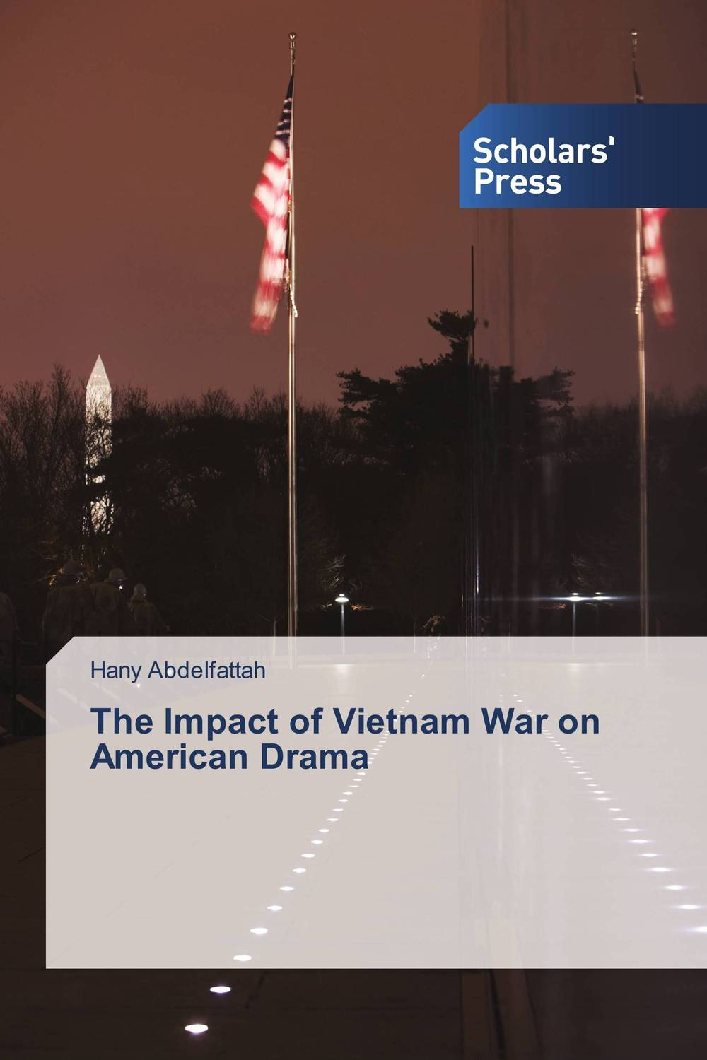 The Impact of Vietnam War on American Drama