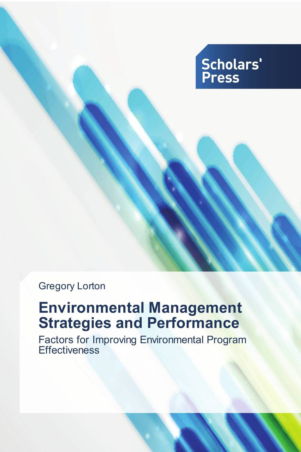 Environmental Management Strategies and Performance