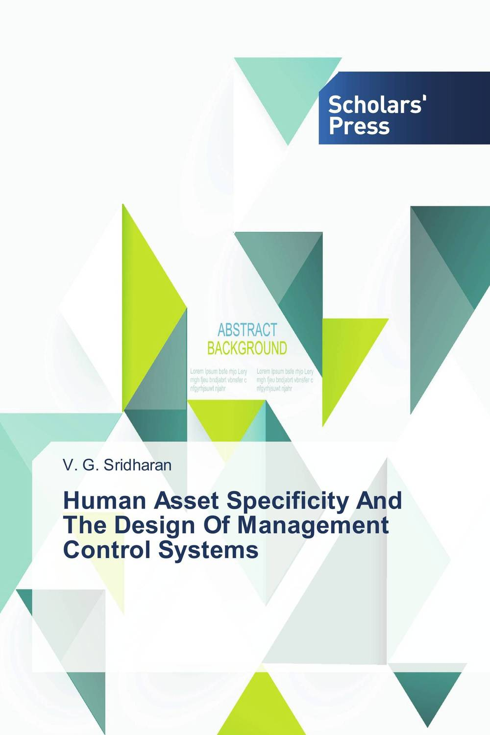 Human Asset Specificity And The Design Of Management Control Systems