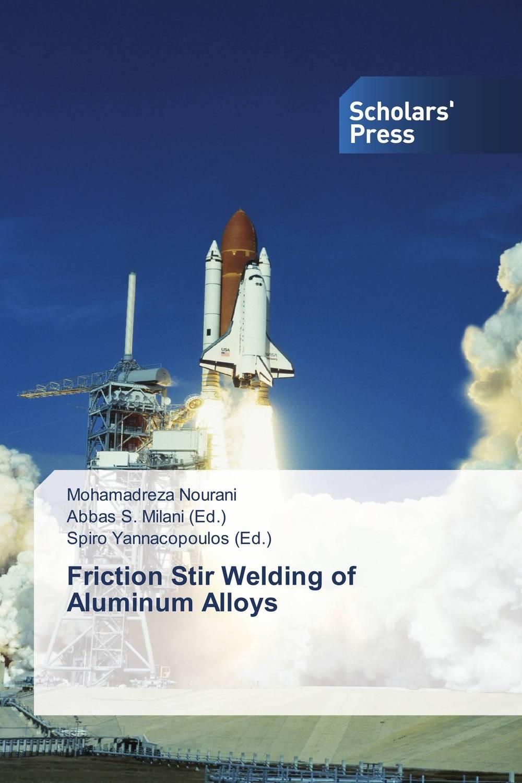 Friction Stir Welding of Aluminum Alloys s godwin barnabas tirupathi kamatchi and g sathish pandian friction surfacing and electroplating
