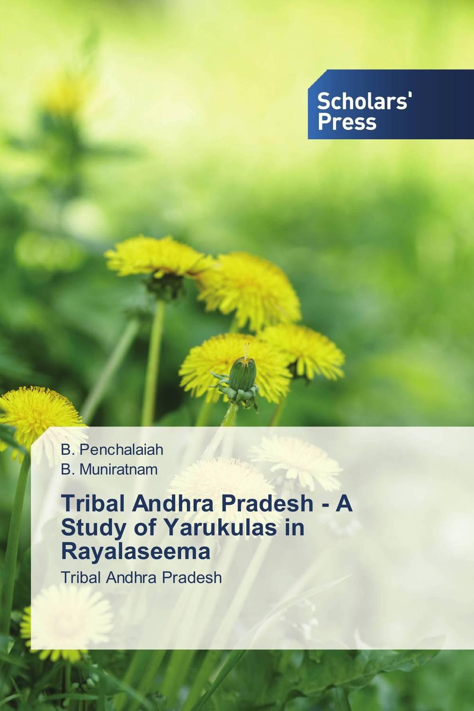 Tribal Andhra Pradesh - A Study of Yarukulas in Rayalaseema public distribution system and food security in andhra pradesh