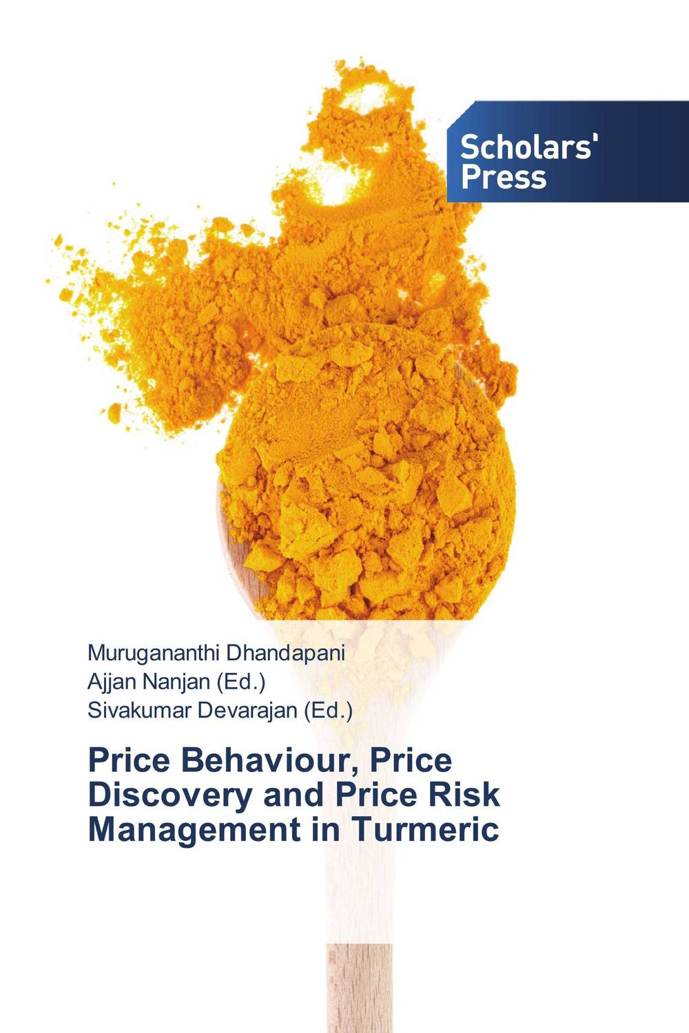 Price Behaviour, Price Discovery and Price Risk Management in Turmeric купить
