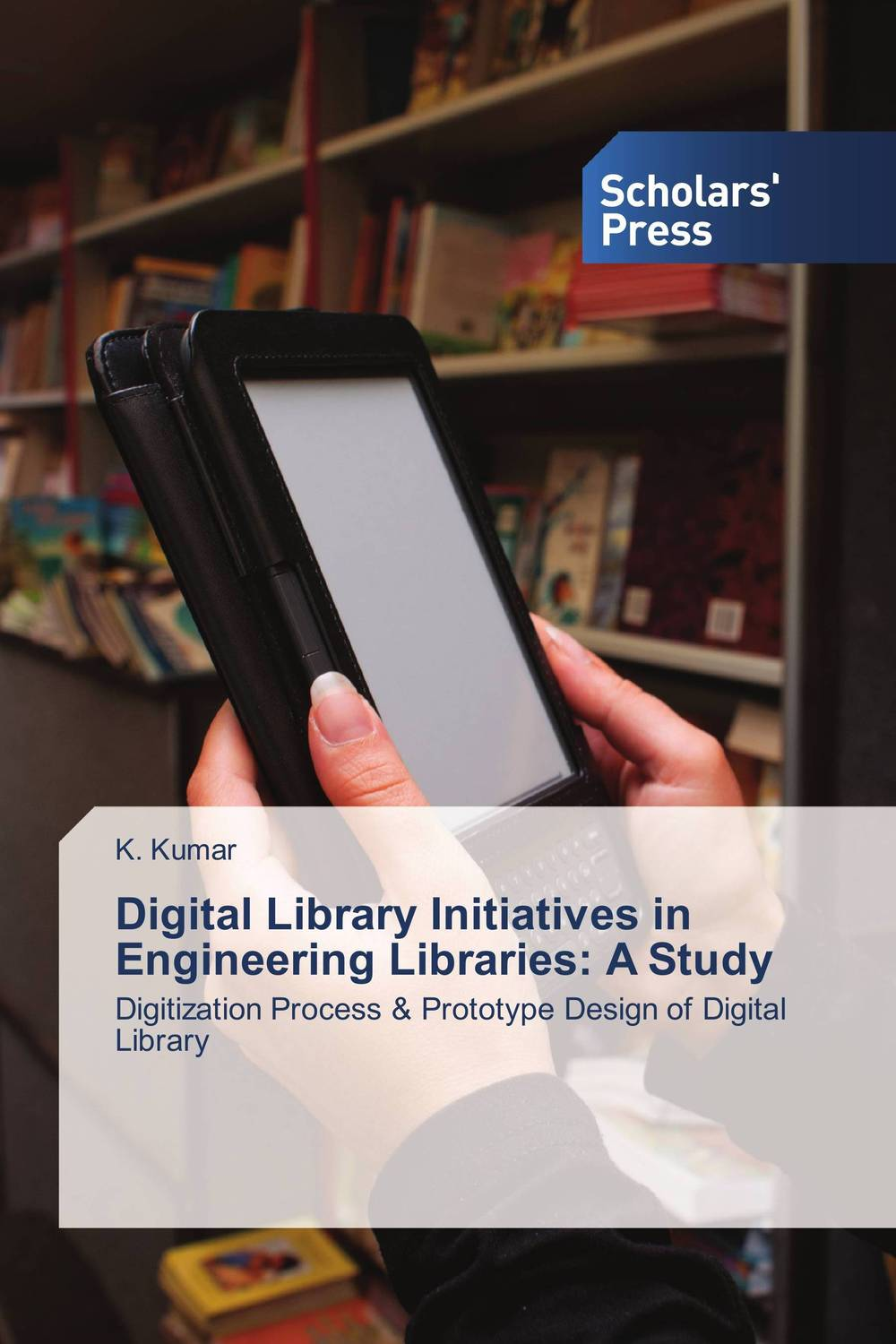 Digital Library Initiatives in Engineering Libraries: A Study the invisible library