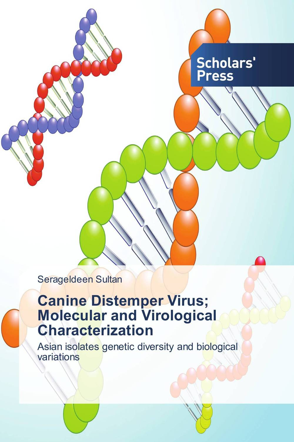 Canine Distemper Virus; Molecular and Virological Characterization anil arjun hake sanjay jha and suman kumar jha molecular and biochemical characterization of karanja derris indica