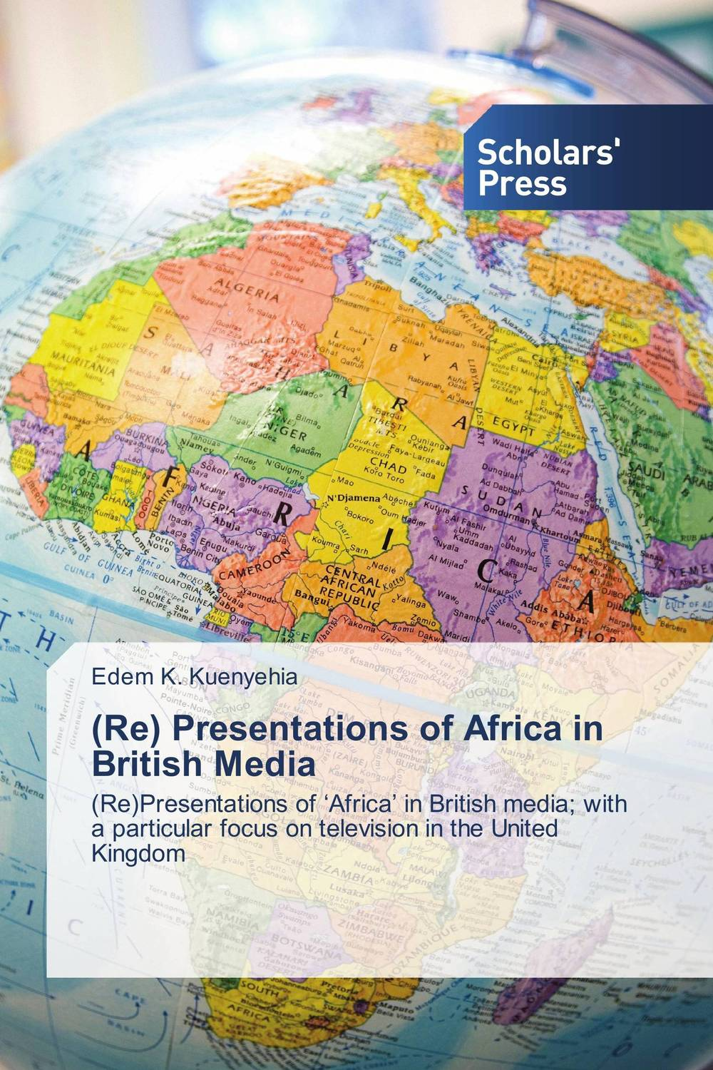 (Re) Presentations of Africa in British Media a critical analysis of the mass media freedom in uganda