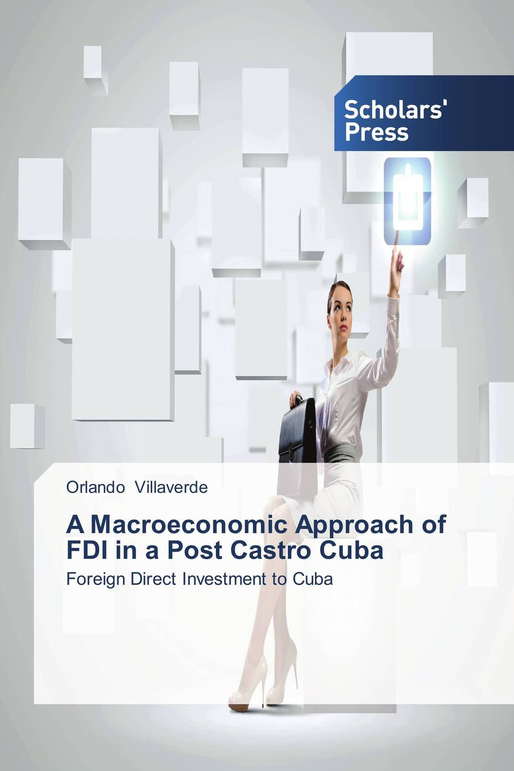 A Macroeconomic Approach of FDI in a Post Castro Cuba cuba
