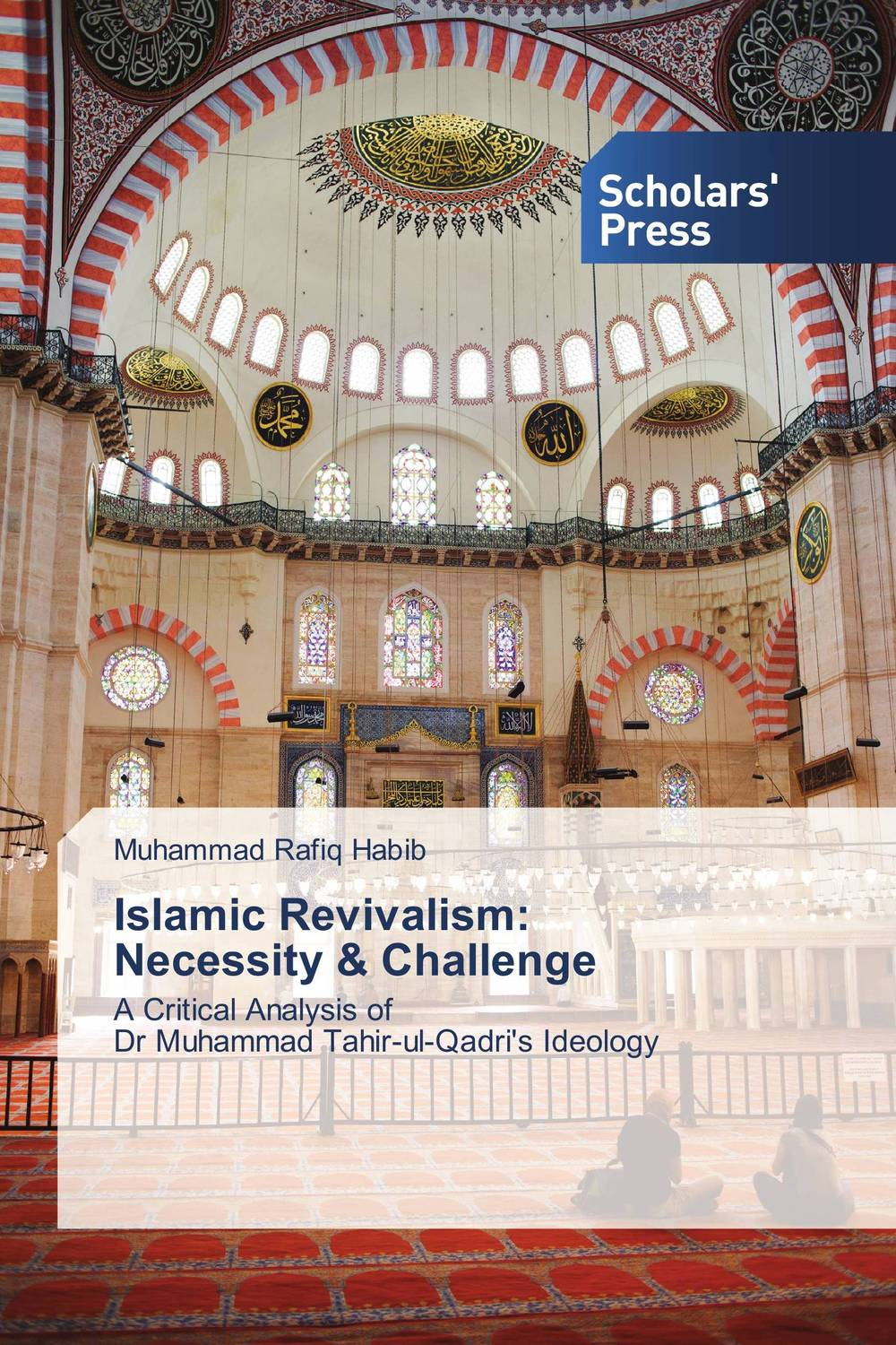 Islamic Revivalism: Necessity & Challenge islam between jihad and terrorism