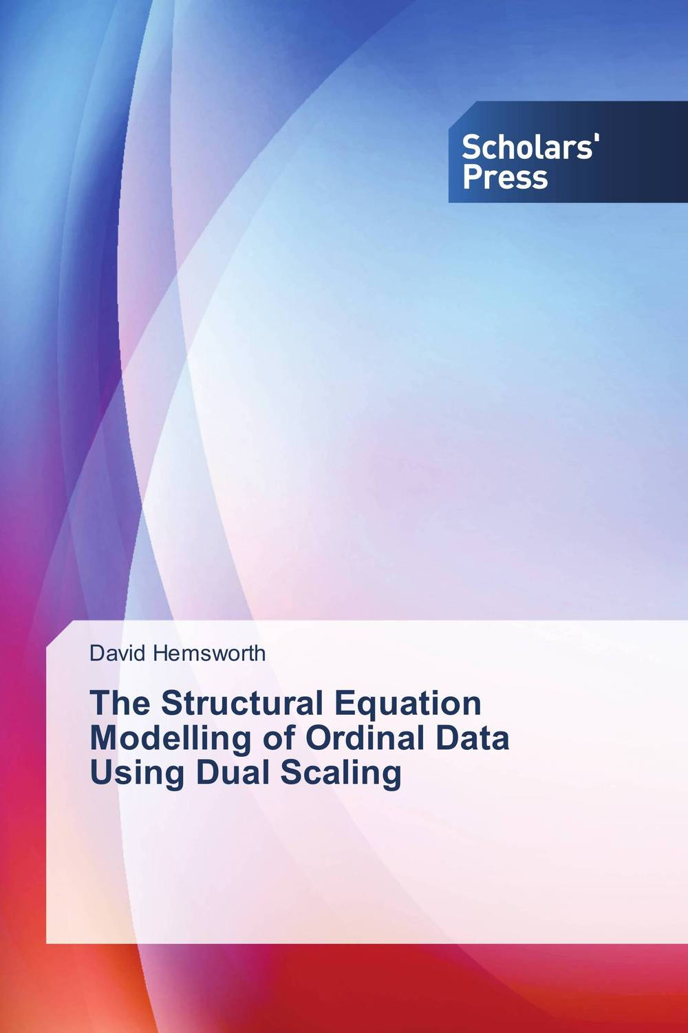 The Structural Equation Modelling of Ordinal Data Using Dual Scaling multiple imputation with structural equation modeling