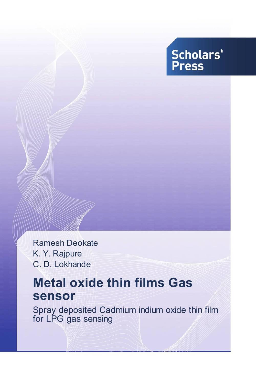 Metal oxide thin films Gas sensor girjesh singh v ganesan and s b shrivastava structural studies of nano crystalline metal oxide films
