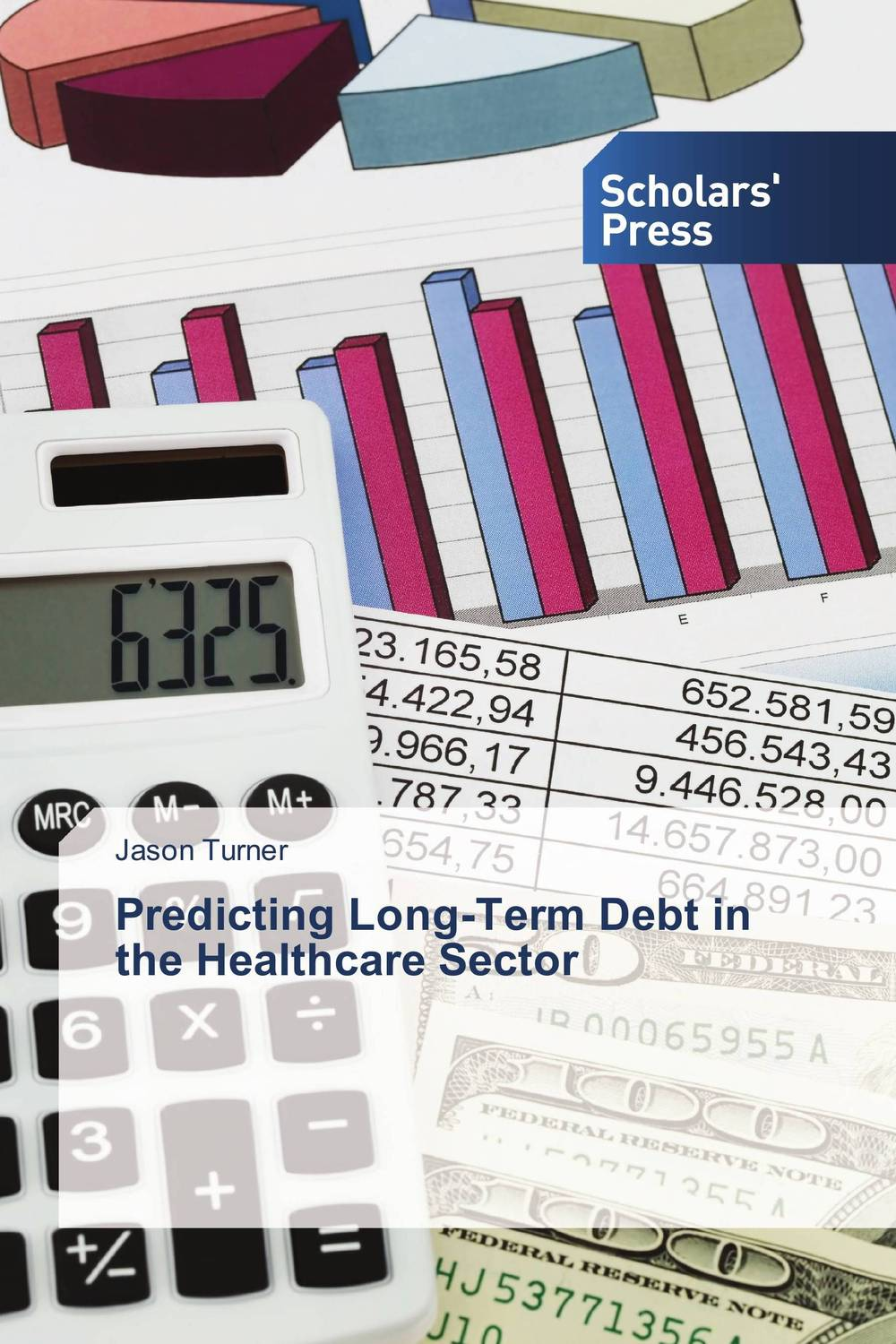 Predicting Long-Term Debt in the Healthcare Sector psychiatric consultation in long term care