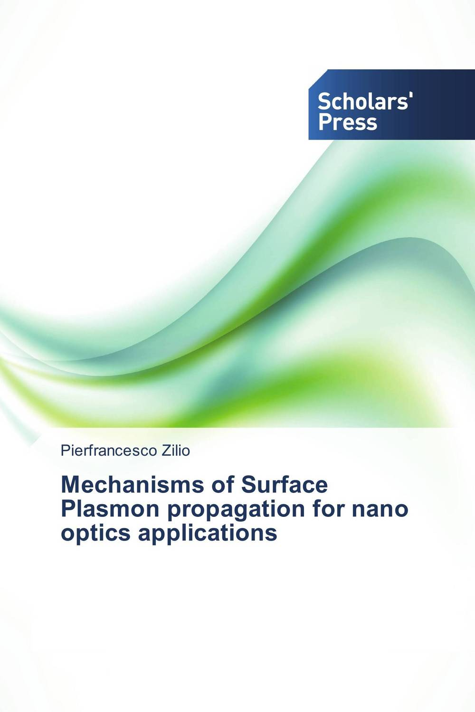 Mechanisms of Surface Plasmon propagation for nano optics applications optical grating coupler biosensor and biomedical applications