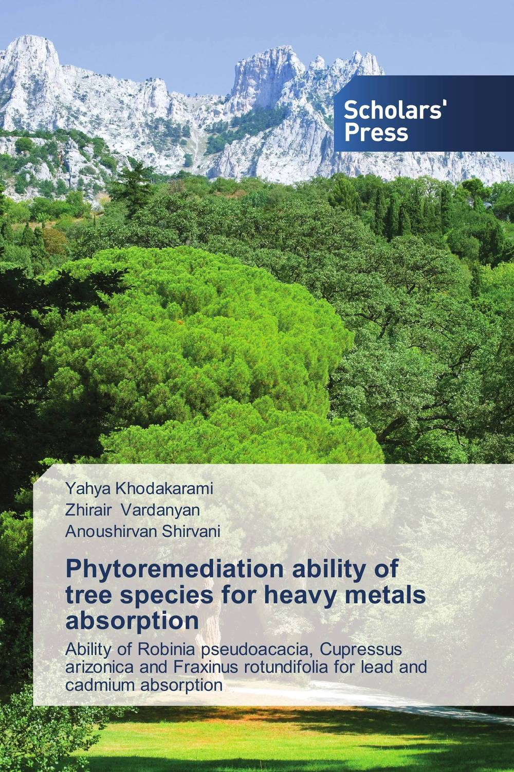 Phytoremediation ability of tree species for heavy metals absorption sumit chakravarty gopal shukla and amarendra nath dey tree borne oilseeds species