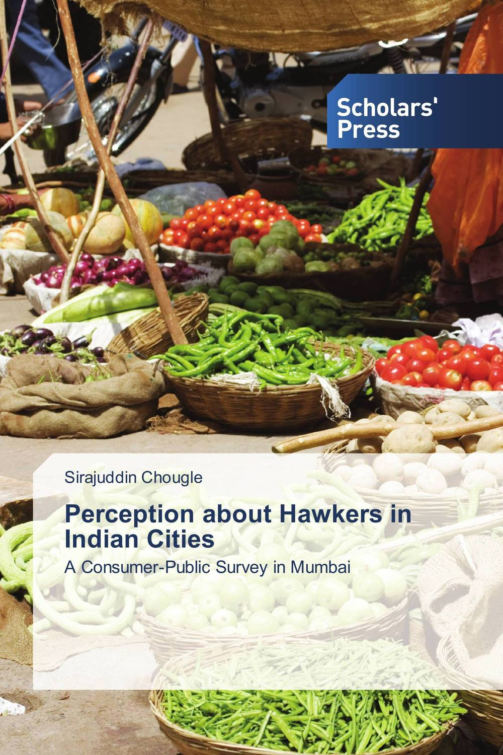 Perception about Hawkers in Indian Cities seeing things as they are