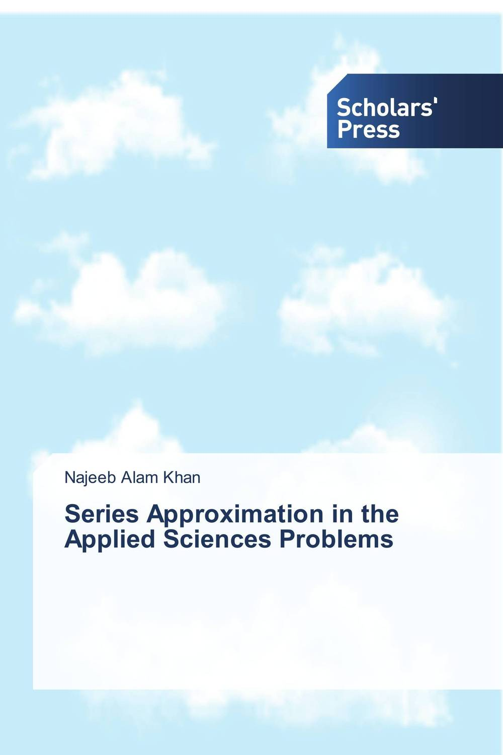 Series Approximation in the Applied Sciences Problems