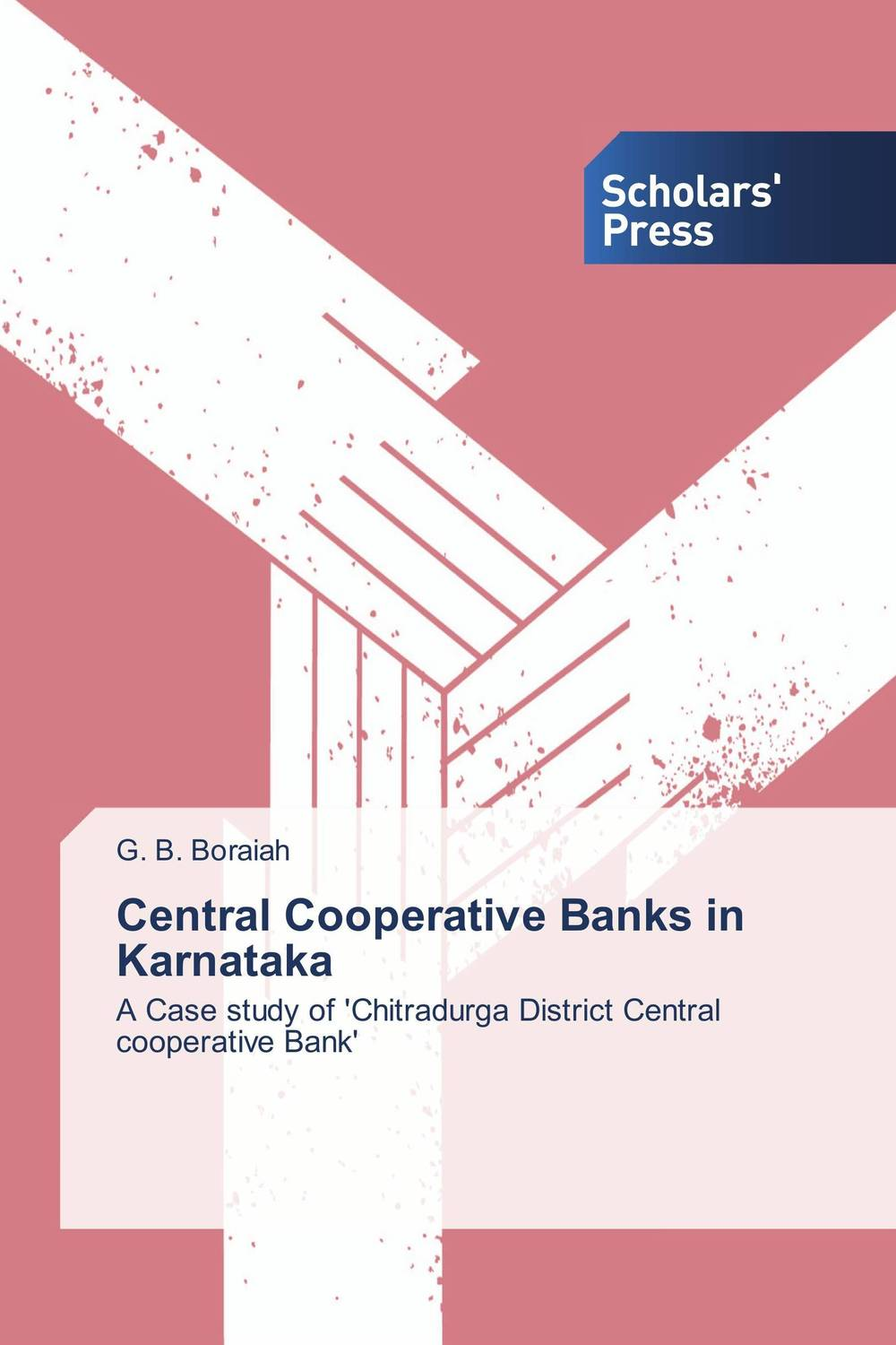 Central Cooperative Banks in Karnataka fabian amtenbrink the democratic accountability of central banks